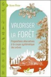 Dernières parutions sur Gestion des exploitations, Valoriser la forêt