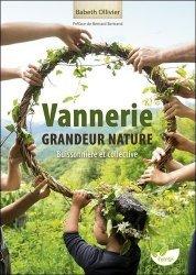 Dernières parutions sur Travail du bois, Vannerie grandeur nature - Buissonnière et collective