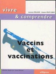 Souvent acheté avec Vaccination, le Vaccins et vaccinations