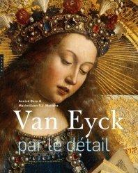 Dernières parutions dans Par le détail, Van Eyck par le détail