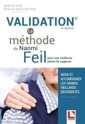 Dernières parutions sur Gériatrie, Validation - La méthode de Naomi Feil