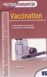 Souvent acheté avec Le guide médical-santé du voyageur, le Vaccination