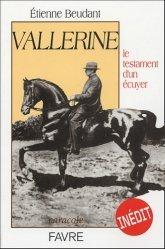 Souvent acheté avec Cent histoires cheval'ment drôles, le Vallerine le testament d'un écuyer