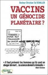 Nouvelle édition Vaccins, un génocide planétaire ?