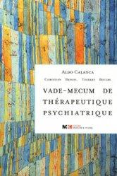 Souvent acheté avec Nutrition de la personne âgée, le Vademecum de thérapeutique psychiatrique