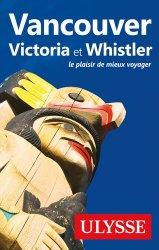 Dernières parutions dans Guide de Voyage, Vancouver, Victoria et Whistler. 10e édition