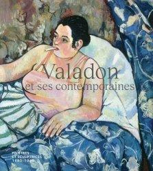 Dernières parutions sur Histoire de l'art, Valadon et ses contemporaines