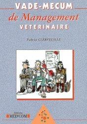 Dernières parutions sur Gestion - Législation, Vade-mecum de management vétérinaire