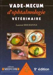 Dernières parutions sur Ophtalmologie - ORL, Vade-mecum d'ophtalmologie vétérinaire majbook ème édition, majbook 1ère édition, livre ecn major, livre ecn, fiche ecn