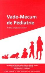 Souvent acheté avec Prise en charge pré-hospitalière des urgences néonatales et pédiatriques, le Vade-Mecum de pédiatrie