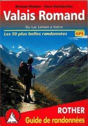 Dernières parutions dans Guide de randonnées, Valais Romand. Du Lac Léman à Sierre (50 randonnées sélectionnées)