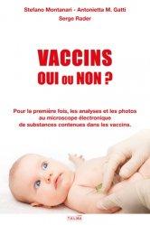 Dernières parutions dans Documents, Vaccins Oui ou Non ? 2e édition