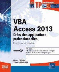 Dernières parutions dans Les TP informatiques, VBA Access 2013. Apprenez à créer des applications professionnelles