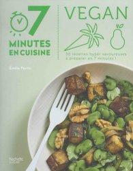 Dernières parutions dans 7 minutes en cuisine, Vegan