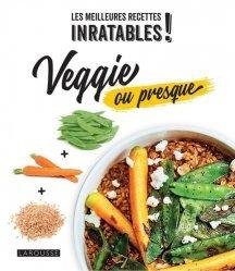 Dernières parutions dans Les meilleures recettes, Veggie ou presque
