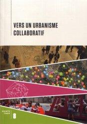Dernières parutions sur Histoire de l'urbanisme - Urbanistes, Vers un urbanisme collaboratif