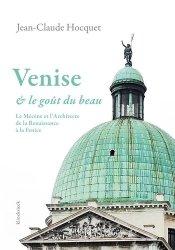 Dernières parutions sur Patrimoine moderne 1500-1792, Venise et le goût du beau