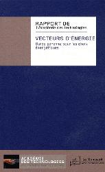 Dernières parutions dans Académie des technologies, Vecteurs d'énergie