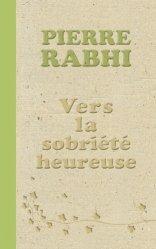 Nouvelle édition Vers la sobriété heureuse