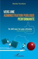 Dernières parutions sur Droit international public, Vers une administration publique performante