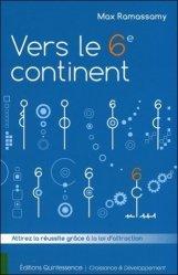 Dernières parutions sur Analyse transactionnelle, Vers le 6e continent . Attirez la réussite grâce à la loi d'attraction