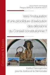Dernières parutions sur Droit constitutionnel, Vers l'instauration d'une procédure d'exécution du conseil constitutionnel ?