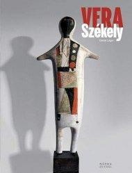 Dernières parutions sur Verre , dinanderie et céramique, Vera Szekely