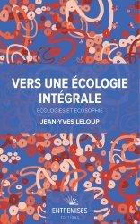 Dernières parutions sur Économie et politiques de l'écologie, Vers une écologie intégrale
