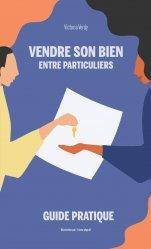 Dernières parutions sur Guides pratiques, Vendre son bien entre particuliers