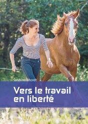 Souvent acheté avec La flore digestive intestinale du cheval, le Vers le travail en liberté
