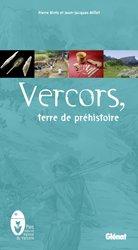 Dernières parutions dans Patrimoine et Territoire, Vercors, terre de préhistoire