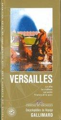 Nouvelle édition Versailles : la ville, le château, le jardin, Trianon et le parc