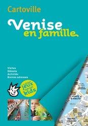 Dernières parutions sur Guides Venise, Venise en famille