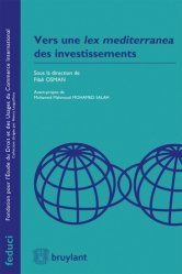 Dernières parutions dans Feduci, Vers une Lex mediterranea des investissements