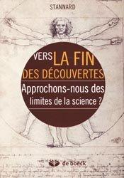 Dernières parutions dans Plaisirs des sciences, Vers la fin des découvertes