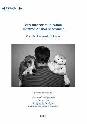 Dernières parutions sur Sciences naturelles, Vers une communication Homme-Animal-Machine ?