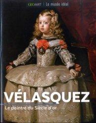 Dernières parutions dans Le musée idéal, Vélasquez. Le peintre du Siècle d'or