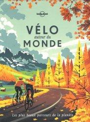 Dernières parutions sur A vélo - En vtt, Vélo autour du monde