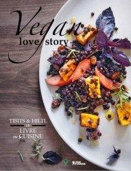 Dernières parutions dans V, Vegan love story. Tibits & Hiltl : le livre de cuisine