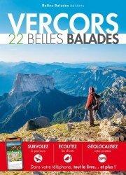 Dernières parutions dans Les guides Belles Balades, Vercors. 22 belles balades