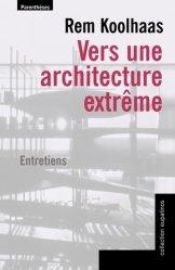 Dernières parutions dans Eupalinos, Vers une architecture extrême