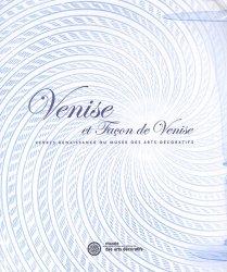 Dernières parutions dans Références, Venise et façon de Venise. Verres Renaissance du Musée des arts décoratifs