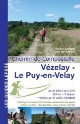 Dernières parutions dans Les guides Lepère, Vezelay - Le puy-en-Velay
