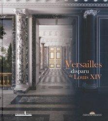 Dernières parutions sur Châteaux - Musées, Versailles disparu