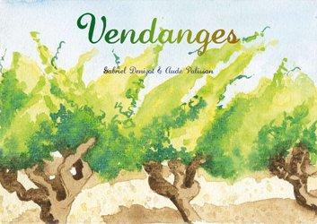Dernières parutions sur Récolte et vinification, Vendanges