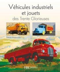Dernières parutions sur Véhicules utilitaires, Véhicules industriels et jouets des Trente Glorieuses