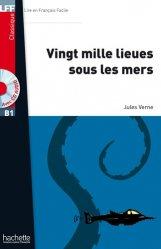 Dernières parutions sur Lectures simplifiées, VINGT MILLE LIEUES SOUS MERS B1 + CD