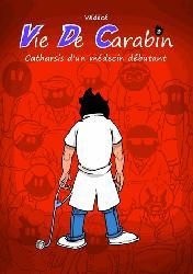 Souvent acheté avec Vie de carabin - Dossiers médicaux, le Vie de Carabin T3