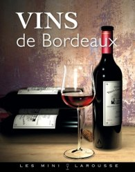 Souvent acheté avec Les vins de Bordeaux, le Vins de Bordeaux