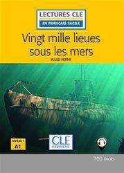 Dernières parutions dans Lectures clé en français facile, Vingt mille lieues sous les mers